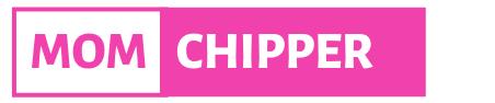 Mom Chipper