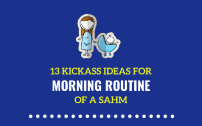 13 Morning Routine Ideas for Stay at Home Moms