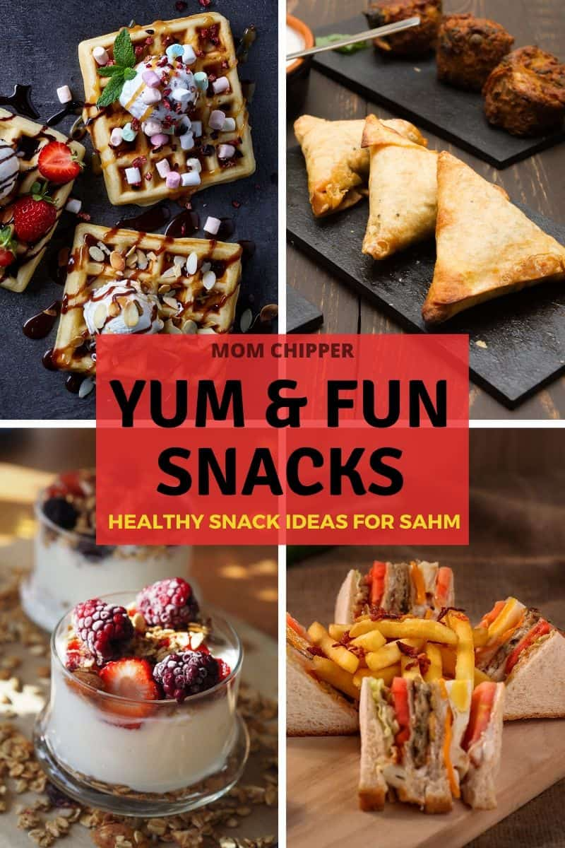 What fun snacks to make as a stay at home mom