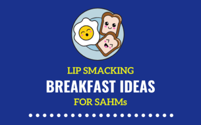 What Easy Breakfasts to Make as a Stay at Home Mom | 31 Healthy Ideas