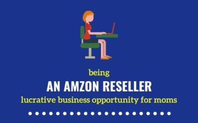 Being an Amazon Reseller – An Exciting Business Opportunity for Moms