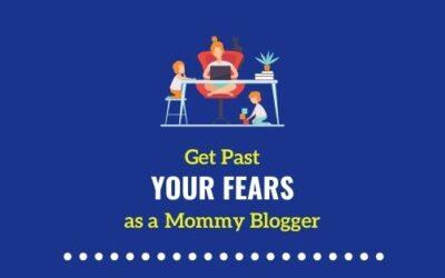 How I overcame my fears as a Mommy Blogger