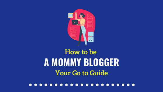 How to Become a Mommy Blogger
