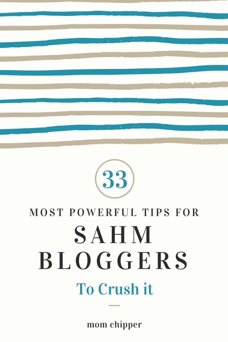 Best Advice For SAHM Bloggers